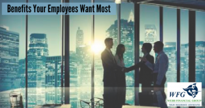 Benefits employees want